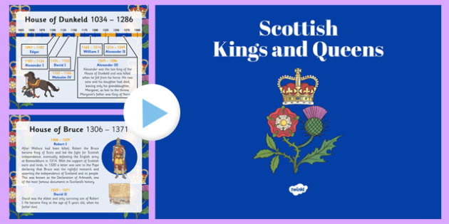 Scottish Kings and Queens - CfE, line of succession, heir, crown, union of the crowns