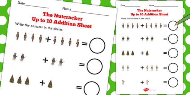 The Nutcracker Up to 10 Addition Sheet - nutcracker, addition