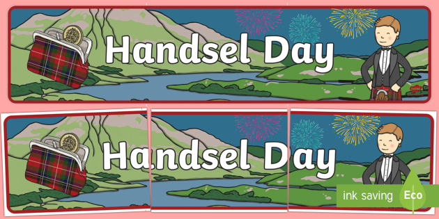 Handsel Day Display Banner - Handsel Day, celebration, Handsel Monday, Scotland, Scottish celebration,