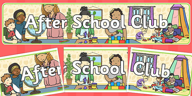 After School Club Display Banner - After school club, after school group, after school activity, display banner, display sign, after school, banner, sign, out of hours club