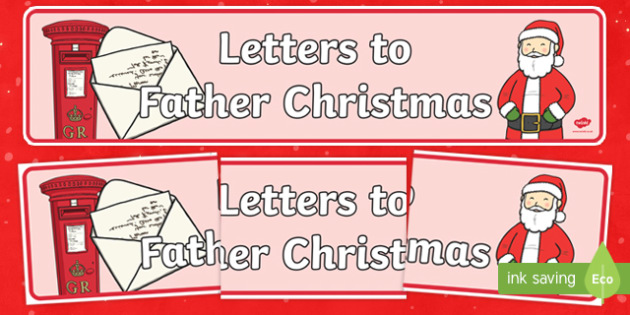 letters to father christmas display banner - Father Christmas Letters