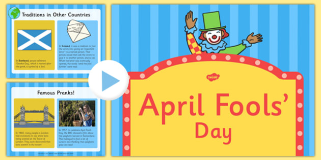 KS1 April Fools' Day Information PowerPoint - April Fools' Day, 1st April, All Fools' Day, Celebrations, Pranks, Jokes, Hoax, Practical Jokes, Famous Pranks