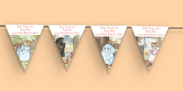 Beatrix Potter - The Tale of the Pie and the Patty Pan Bunting - beatrix potter, pie, patty pan, bunting