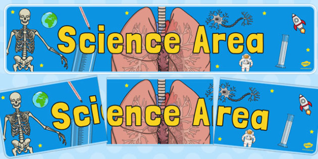 Science Area Display Banner - science area, display banner, display