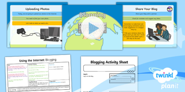 Computing: Using the Internet: Blogging Year 2 Lesson Pack 5