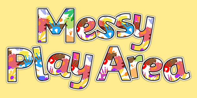 Messy Play Area Display Lettering - display, lettering, messy