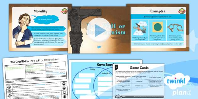 RE: Free Will and Determinism - The Crucifixion: Free Will or Determinism Year 6 Lesson Pack 2
