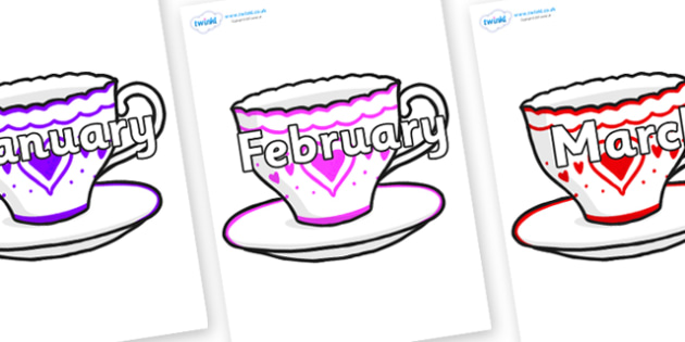 Months of the Year on Cups and Saucers - Months of the Year, Months poster, Months display, display, poster, frieze, Months, month, January, February, March, April, May, June, July, August, September
