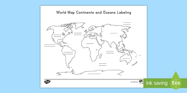 Blank World Map Continents and Oceans Labeling Activity