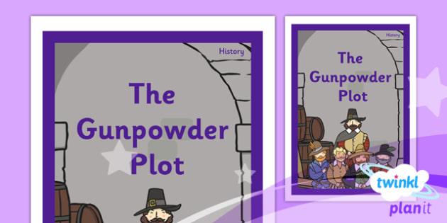 History: The Gunpowder Plot KS1 Unit Book Cover