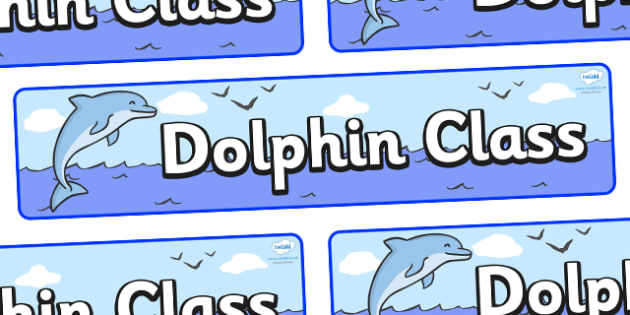 Dolphin Themed Classroom Display Banner - Themed banner, banner, display banner, Classroom labels, Area labels, Poster, Display, Areas