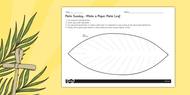 Palm Sunday Make A Palm Leaf Paper Craft Christianity