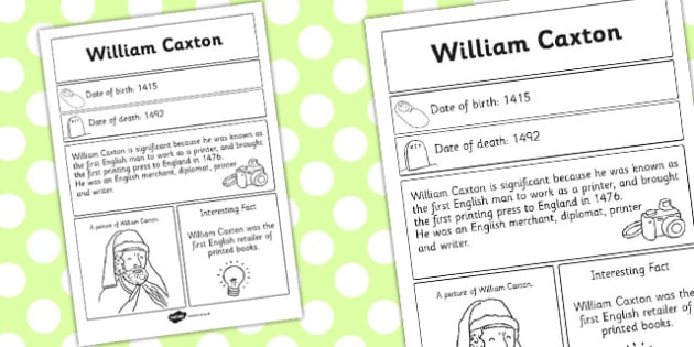 William Caxton Significant Individual Fact Sheet - fact sheet