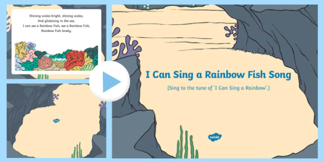 I Can Sing a Rainbow Fish Song PowerPoint to Support Teaching on The Rainbow Fish