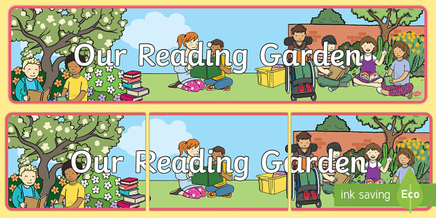 Our Reading Garden Display Banner - garden, banner, display