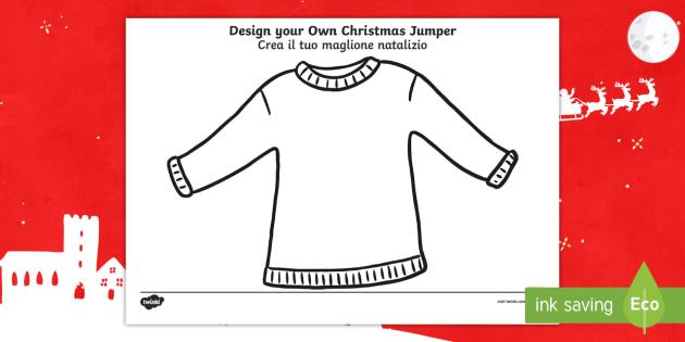 Christmas Jumper Design Activity Sheet English/Italian - Christmas Jumper Design Activity Sheet - christmas, activity, chritmas, chriatmas, christms, christa