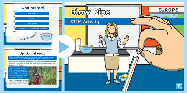Blow Pipe STEM Activity PowerPoint - Make a Move! Blow pipe, wind, energy, forces, science, stem.