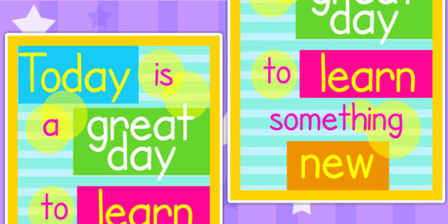 Today is a Great Day to Learn Something New Inspiration Poster