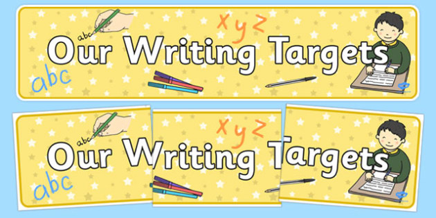 Our Writing Targets Display Banner - display banner, banner