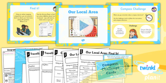 Geography: Our Local Area: What is Our Local Area Like? Year 1 Lesson Pack 1