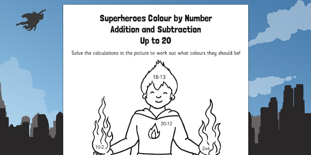 Superheroes Colour by Number Addition and Subtraction Up to 20