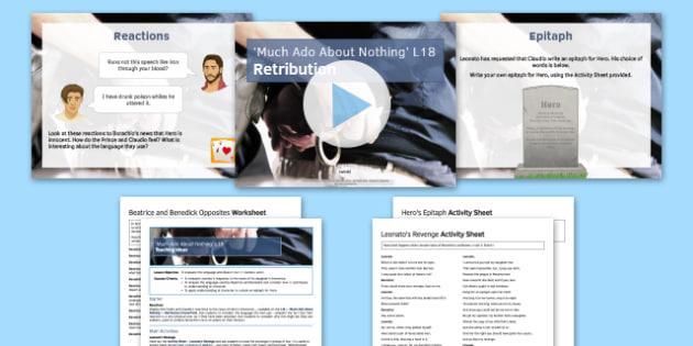 Much Ado About Nothing Lesson Pack 18: Retribution - Much Ado About Nothing, Claudio, Leonato, Benedick, Don Pedro, Borachio, Hero, Beatrice, punishment, retribution, epitaph, antithesis