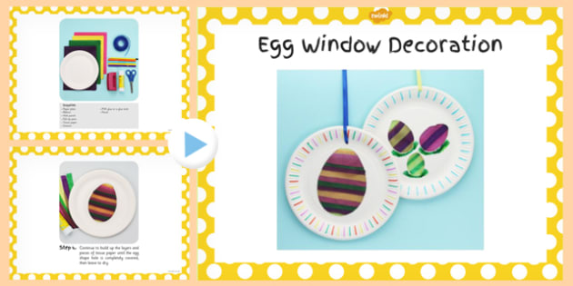 Egg Window Decoration Craft Instructions PowerPoint - powerpoint