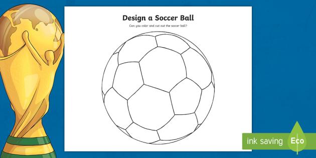 - Design A Soccer Ball Coloring Sheet (teacher Made)