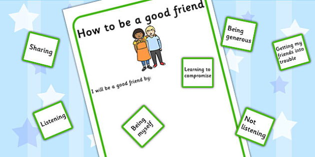 How To Be A Good Friend Activity - making friends, communication