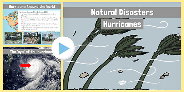 Natural Disasters Hurricanes Information PowerPoint - disaster