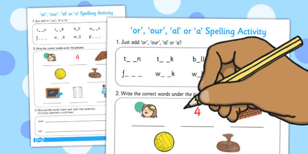 or our al or a Spelling Activity - spelling, activity, or, our
