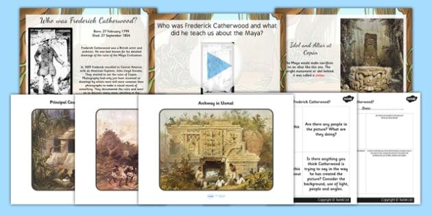 Frederick Catherwood Mayan Civilization Explorer Lesson Teaching