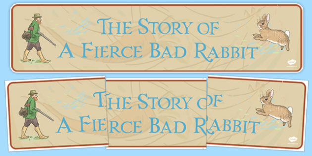 Beatrix Potter - The Story of a Fierce Bad Rabbit Display Banner - beatrix potter, fierce bad rabbit
