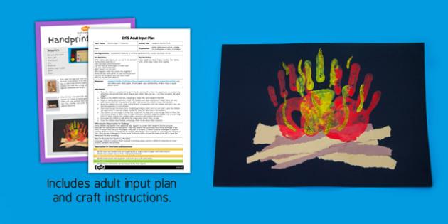 Handprint Bonfire EYFS Adult Input Plan and Craft Pack - handprint, bonfire, eys, craft, input plan