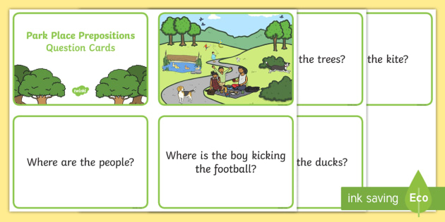Park Place Prepositions Question Cards - place prepositions, classroom