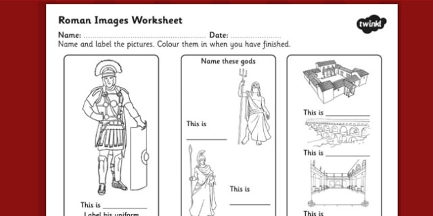 Roman Images Labelling Worksheet - ancient rome, roman worksheet, roman