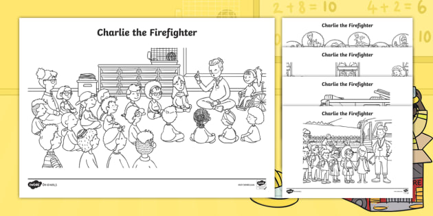 Charlie The Firefighter Coloring Pages Teacher Made