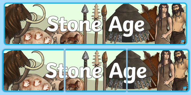 The Stone Age Display Banner - stone age, banner, history, KS2