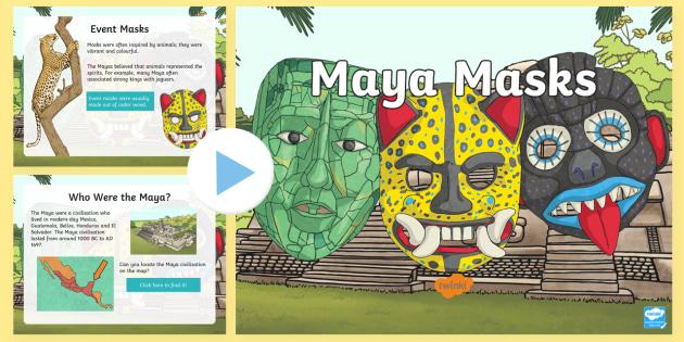 Mayan Masks PowerPoint - KS2 Resource