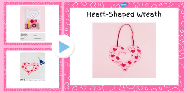 Heart-Shaped Wreath Craft Instructions PowerPoint - craft, wreath, heart-shaped, instructions, powerpoint