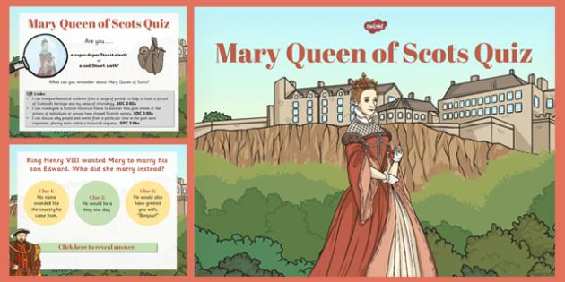 Mary Queen of Scots Quiz - mary, queen of scots, scots, quiz