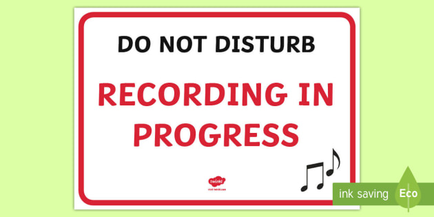 Recording In Progress Sign - recording, sign, progress, label, audio, filming