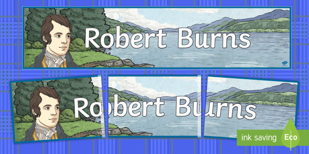 Robert Burns Display Banner - Scottish, Scotland, significant individuals, Robert Burns, National Poet, CfE,Scottish