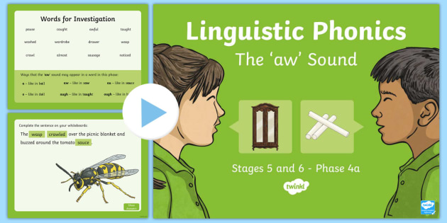 Northern Ireland Linguistic Phonics Stage 5 and 6 Phase 4a 'aw' Sound PowerPoint  - Linguistic Phonics, Stage 5, Stage 6, Phase 4a, Northern Ireland, 'aw' sound, sound search, word