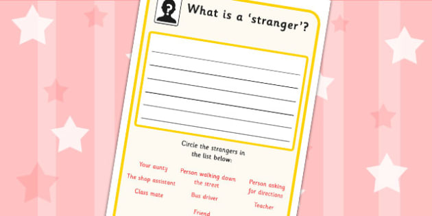 'What is a Stranger?' Worksheet - SEN, communication, friendships, communicate