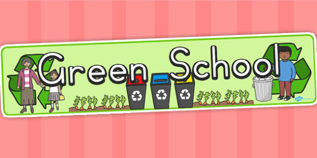 Green School Display Banner - school, displays, poster, banners