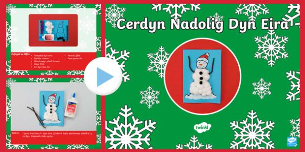 Pŵerbwynt Creu Cerdyn Nadolig Dyn Eira - nadolig, ndolig, christmas, cerdyn, Nadolig, cyfarwyddiadau, creadigol, celf, dylunio, thechnoleg,Welsh, Celf a chrefft
