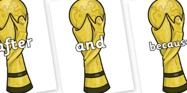 Connectives on World Cup Trophy - Connectives, VCOP, connective resources, connectives display words, connective displays