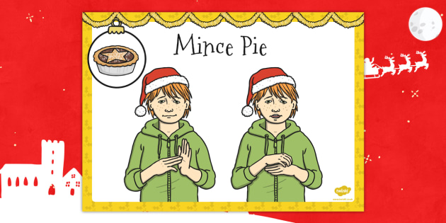 A4 British Sign Language Sign for Mince Pie - sign language, pie