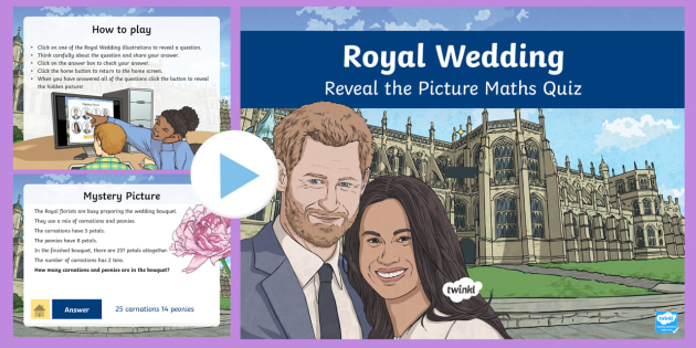 NEW * UKS2 Royal Wedding Reveal the Picture Maths Quiz